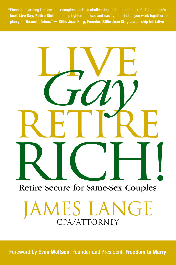 Live Gay Retire Rich by James Lange