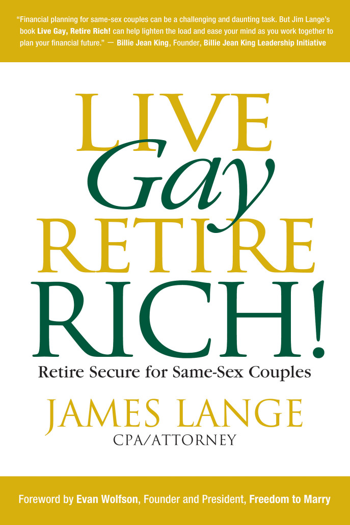 Live-Gay-Retire-Rich-James-Lange